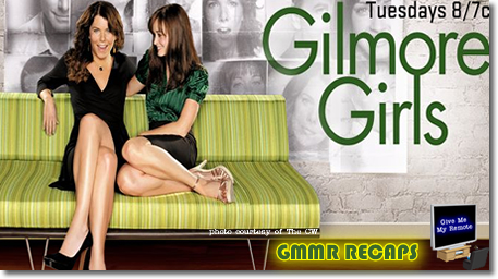 GIlmore Girls Recap