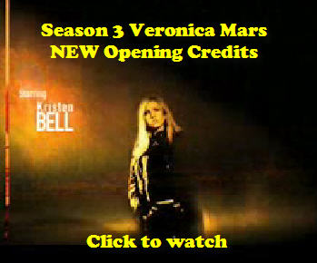 NEW! Veronica Mars Opening Credits