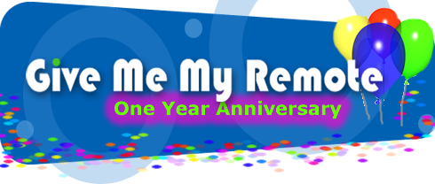 Give Me My Remote One Year Anniversary