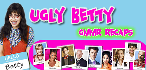 Ugly Betty Recap