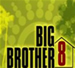 Big Brother 8