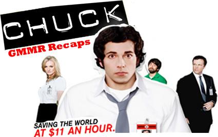 CHUCK Recaps