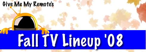 Fall TV Lineup 2008