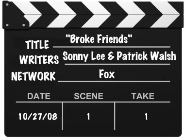 Broke Friends, Fox