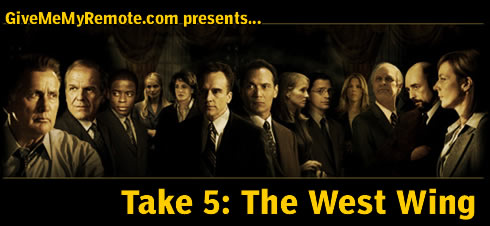 Take 5: THE WEST WING's Top 5 Episodes