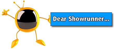 Dear Showrunner