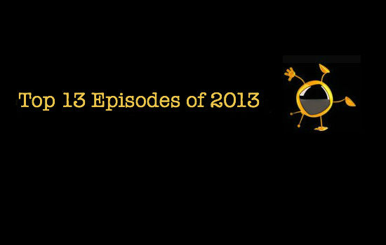 Top 13 Episodes of 2013