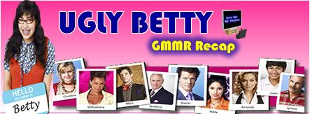 Ugly Betty Recap