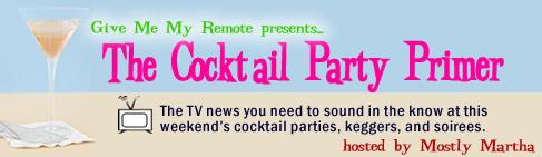 Cocktail Party Primer Episode #1