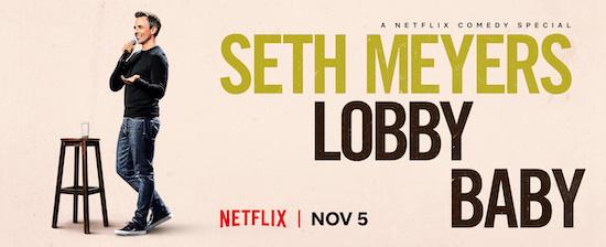 Seth Meyers Netflix Special