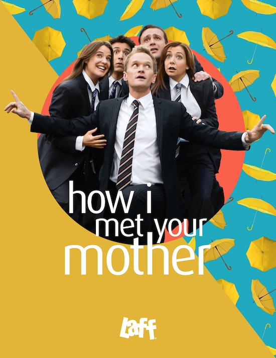 How I Met Your Mother Laff